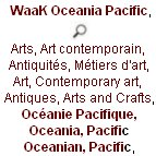 waak, WaaK Oceania Pacific, Arts, Art contemporain, Antiquités, Métiers d'art, Art, Contemporary art, Antiques, Arts and Crafts, Océanie Pacifique, Oceania, Pacific Oceanian, Pacific,